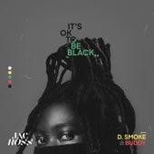 It's OK To Be Black 2.0 di Jac Ross