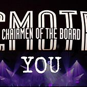 You by Chairmen Of The Board