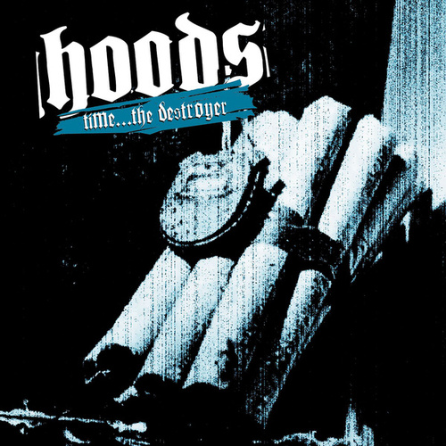 Time the Destroyer by Hoods