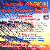 Canadian American Sizzlin' Hot Summer Hits-Revised- by Various Artists