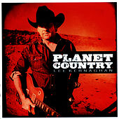 Planet Country - Deluxe Edition by Lee Kernaghan