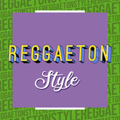 Reggaeton Style de Various Artists