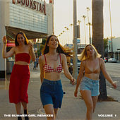 The Summer Girl Remixes Volume 1 by HAIM