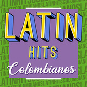 Latin Hits Colombianos von Various Artists