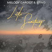 Little Something by Melody Gardot & Sting