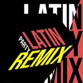 Latin Party Remix de Various Artists