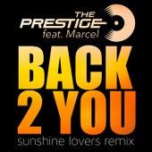 Back 2 You de Prestige
