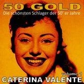 Caterina Valente, Vol. 1 by Caterina Valente
