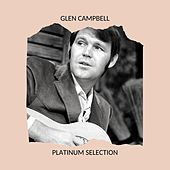 GLEN CAMPBELL - PLATINUM SELECTION de Glen Campbell