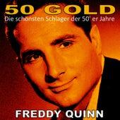 Freddy Quinn: 50's Gold von Freddy Quinn