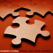 Things Have Gone To Pieces de Warren Storm
