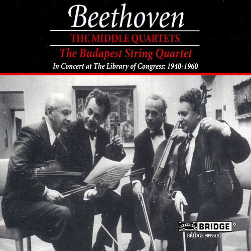 Budapest String Quartet: The Middle Beethoven Quartets by Various Artists