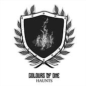 Haunts by Colours of One
