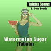 Watermelon Sugar (Tabata) di Tabata Songs