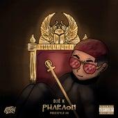 Pharaon (Freestyle #4) de Djé K