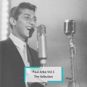 Paul Anka Vol.1 - The Selection by Paul Anka