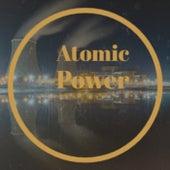 Atomic Power von Various Artists