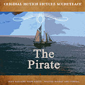 Original Motion Picture Soundtrack: The Pirate (1948) (Digitally Remastered) by Various Artists