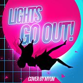 Lights Go Out (Carole&Tuesday) di Myun