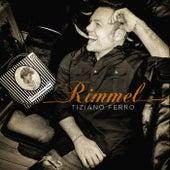 Rimmel by Tiziano Ferro