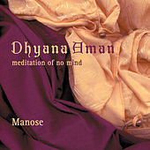 Dhyana Aman by Manose