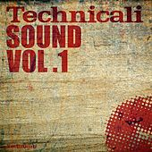 Technicali Sound Vol. 1 by Various Artists
