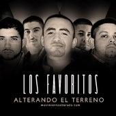 Alterando El Terreno by Los Favoritos De Sinaloa