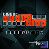 BigBot Audio Drop (Soundtrack) by SGX