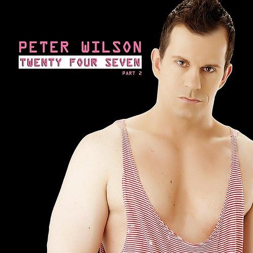 Twenty Four Seven (Part 2) by Peter Wilson