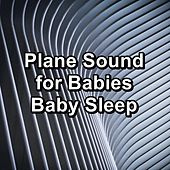 Plane Sound for Babies Baby Sleep de Binaural Beats Sleep