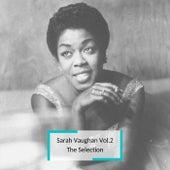 Sarah Vaughan Vol.2 - The Selection von Sarah Vaughan