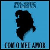 Com o Meu Amor de Gabriel Rodrigues