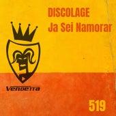 Já Sei Namorar by Discolage