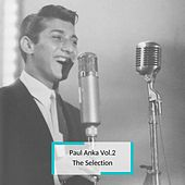 Paul Anka Vol.2 - The Selection van Paul Anka