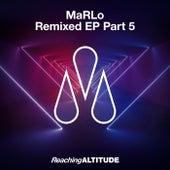 Remixed EP Part 5 de Marlo
