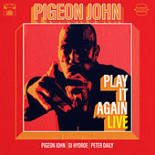 Play It Again (Live) by Pigeon John