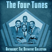 Anthology: The Definitive Collection (Remastered) by The Four Tunes