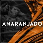 Anaranjado by Facu Franco DJ