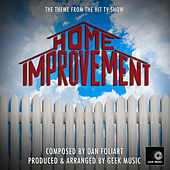 Home Improvement Main Theme (From