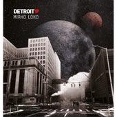 Detroit Love Vol. 4 - Mixed By Mirko Loko von Mirko Loko