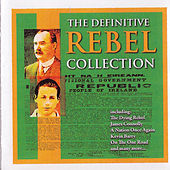 The Definitive Rebel Collection by The Liffeysiders