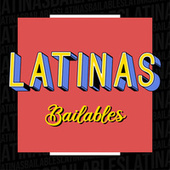 Latinas Bailables de Various Artists