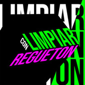 Limpiar Con Regueton von Various Artists