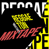 Reggaeton Mixtape von Various Artists