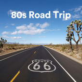 80s Road Trip de Various Artists