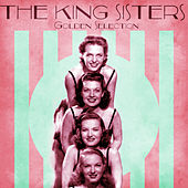 Golden Selection (Remastered) de The King Sisters