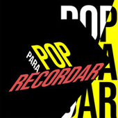 Pop Para Recordar de Various Artists
