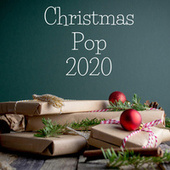 Christmas Pop 2020 von Various Artists