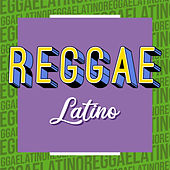 Reggae Latino by Various Artists