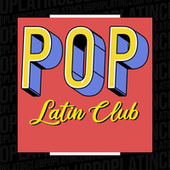 Pop Latin Club by Various Artists